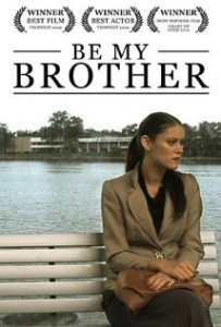 Be My Brother Film Poster